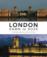 London Dawn to Dusk, 4th revised Edn (Hardback)