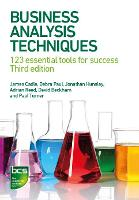 Business Analysis Techniques: 123 essential tools for success (Paperback)