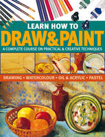 Learn How to Draw and Paint (Paperback)