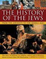 History of the Jews from the Ancients to the Middle Ages (Paperback)