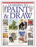 Learning to Paint & Draw (Paperback)