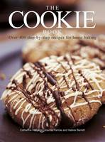 The Cookie Book: Over 400 Step-by-Step Recipes for Home Baking (Paperback)