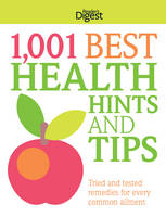 1,001 Best Health Hints and Tips: Your Recipe Book for Disease-Free Living (Paperback)