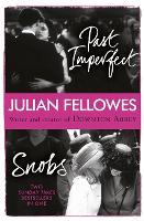 Snobs/Past Imperfect Omnibus (Paperback)