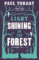 Light Shining in the Forest (Paperback)