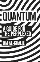 Quantum: A Guide For The Perplexed (Paperback)