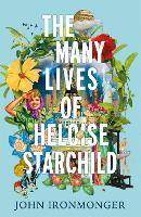 The Many Lives of Heloise Starchild (Paperback)