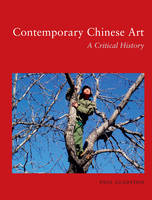 Contemporary Chinese Art: A Critical History (Paperback)