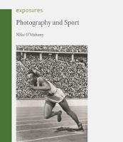 Photography and Sport - Exposures (Paperback)
