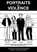 Portraits of Violence: Ten Thinkers on Violence : a Visual Exploration (Paperback)