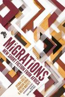 Migrations: New Short Fiction from Africa (Paperback)