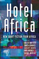 Hotel Africa: New Short Fiction from Africa (Paperback)