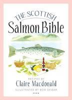 The Scottish Salmon Bible (Paperback)