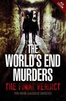 The World's End Murders: The Final Verdict (Paperback)