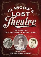 Glasgow's Lost Theatre