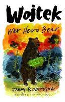 Wojtek: War Hero Bear (Paperback)