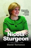 Nicola Sturgeon: A Political Life (Paperback)