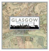 Glasgow: Mapping the City