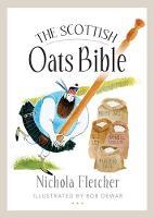 The Scottish Oats Bible (Paperback)