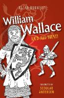 William Wallace and All That - The and All That Series (Paperback)