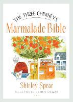 The Three Chimneys Marmalade Bible - Birlinn Food Bibles (Paperback)