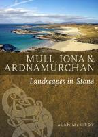 Mull, Iona & Ardnamurchan