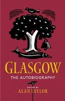 Glasgow: The Autobiography (Paperback)