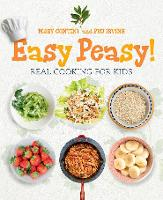 Easy Peasy!: Recipes for Kids to Cook (Paperback)