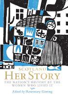 Scotland: Her Story