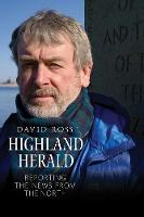 Highland Herald: Reporting the News from the North (Paperback)