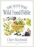 The Scottish Wild Food Bible