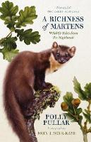 A Richness of Martens: Wildlife Tales from the Highlands (Paperback)