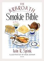 The Arbroath Smokie Bible (Paperback)