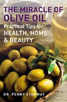 The Miracle Of Olive Oil (Paperback)