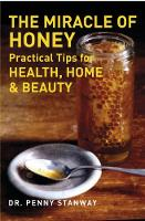 Miracle of Honey (Paperback)