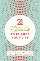 21 Rituals to Change Your Life
