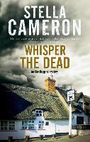 Whisper the Dead - An Alex Duggins Mystery (Hardback)