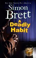 A Deadly Habit - A Charles Paris Mystery (Hardback)