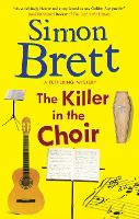 The Killer in the Choir - A Fethering Mystery (Hardback)