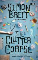 The Clutter Corpse - The Decluttering mysteries (Hardback)
