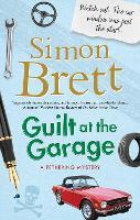 Guilt at the Garage - A Fethering Mystery (Hardback)
