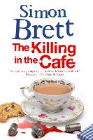 The Killing in the Cafe - A Fethering Mystery (Paperback)