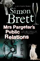 Mrs Pargeter's Public Relations - A Mrs Pargeter Mystery 8 (Paperback)