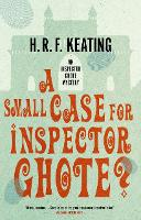 A Small Case for Inspector Ghote? - An Inspector Ghote Mystery (Paperback)