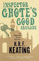 Inspector Ghote's Good Crusade - An Inspector Ghote Mystery (Paperback)