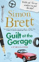 Guilt at the Garage - A Fethering Mystery (Paperback)