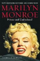 Marilyn Monroe: Private and Undisclosed: New edition: revised and expanded - Brief Histories (Paperback)