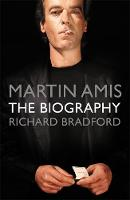 Martin Amis: The Biography (Paperback)