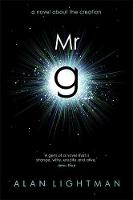 Mr g: A Novel About the Creation (Hardback)