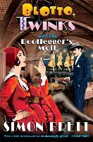 Blotto, Twinks and the Bootlegger's Moll - Blotto Twinks (Paperback)